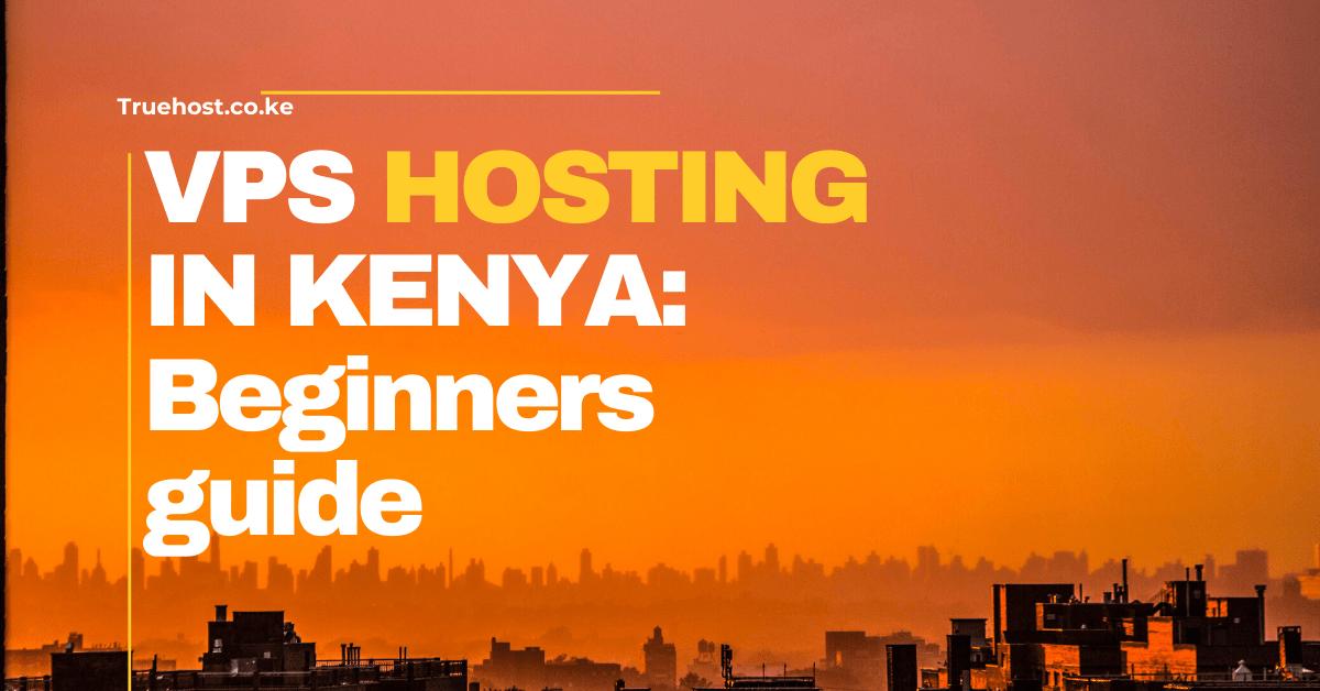 vps-hosting-in-kenya